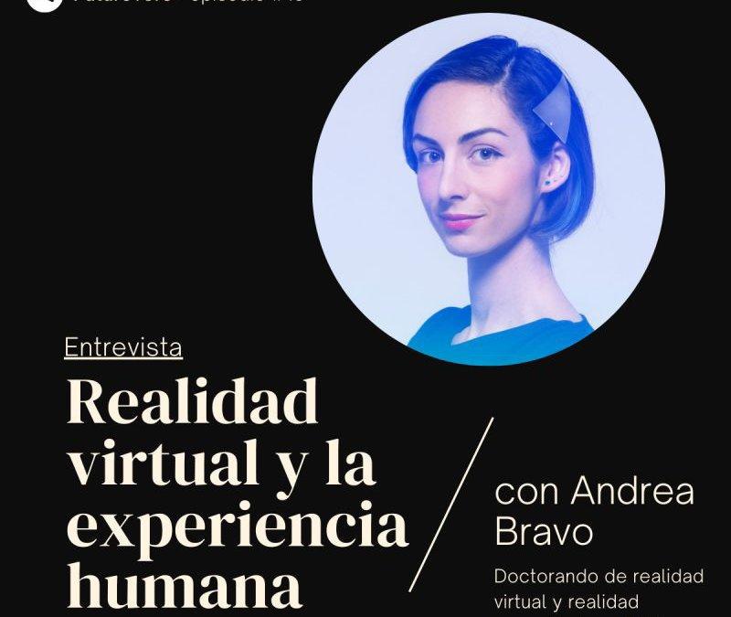 andrea bravo, VR, AR, realidad virtual, realidad aumentada